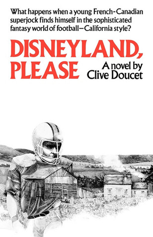 Disneyland, Please  by  Clive Doucet
