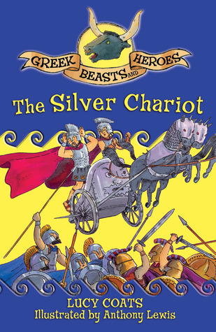 The Silver Chariot Lucy Coats