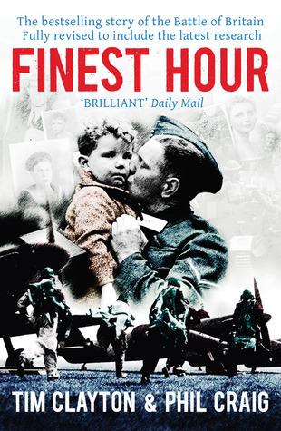 Finest Hour. Tim Clayton & Phil Craig Tim Clayton