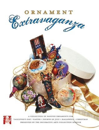Ornament Extravaganza  by  The Decorative Arts Collection