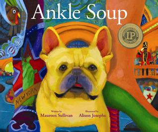 Ankle Soup: A Thanksgiving Story  by  Maureen Sullivan