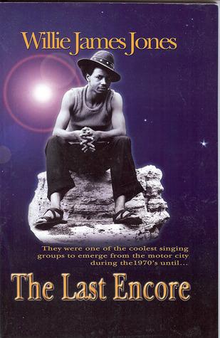 The Last Encore  by  Willie James Jones