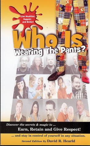 Who is Wearing the Pants? David Hearld