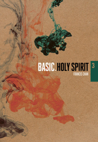 Holy Spirit  by  Francis Chan