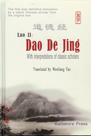 Lao ZI: Dao de Jing, With Interpretations of Classic Scholars  by  Lao Tzu