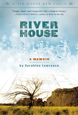 River House: A Memoir  by  Sarahlee Lawrence