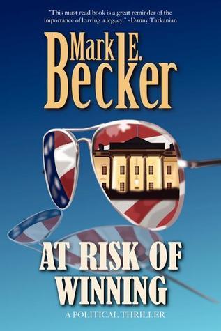At Risk of Winning Mark E. Becker