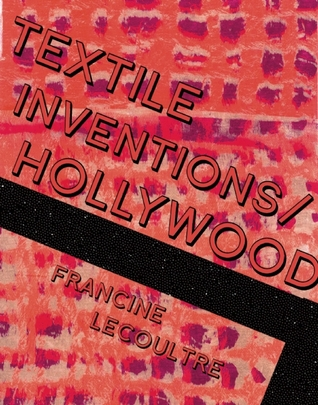 Textile Inventions/Hollywood Francine Lecoultre