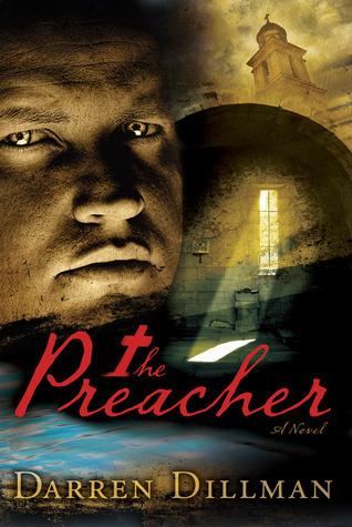 The Preacher: A Novel  by  Darren Dillman