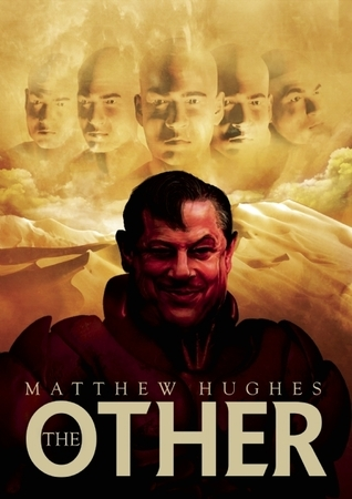 The Other  by  Matthew Hughes