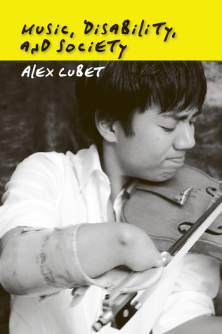 Music, Disability, and Society Alex Lubet