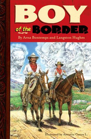 Boy of the Border  by  Arna Bontemps