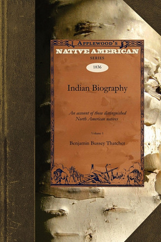 Indian Biography  by  Benjamin Thatcher
