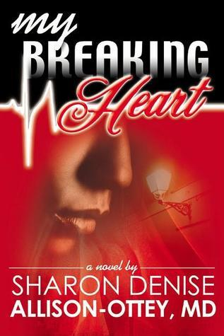 My Breaking Heart Sharon Allison Ottey
