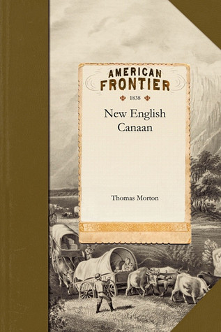 New English Canaan Thomas Morton
