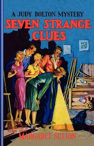 Seven Strange Clues (Judy Bolton Mysteries, #4) Margaret Sutton