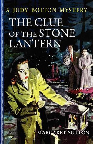 The Clue of the Stone Lantern  by  Margaret Sutton