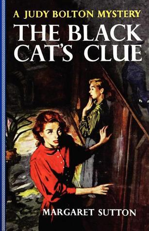 The Black Cats Clue (Judy Bolton Mysteries, #23)  by  Margaret Sutton
