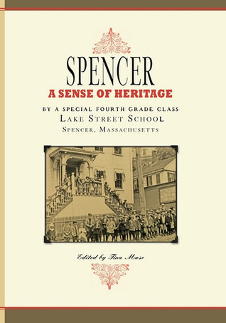 Spencer: A Sense of Heritage  by  Tina Mase