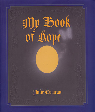 My Book of Hope Julie Comeau