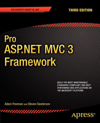 Pro ASP.NET MVC 3 Framework  by  Adam Freeman