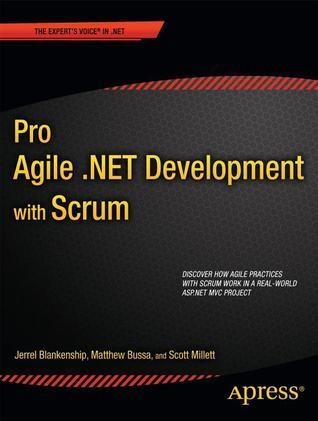 Pro Agile .Net Development With Scrum  by  Jerrel Blankenship