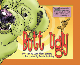 Butt Ugly  by  Lynn Montgomery
