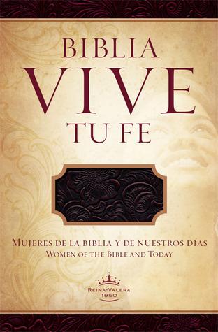 RVR 1960 Biblia Vive tu Fe, arándano agrio piel fabricada: Mujeres de la Biblia y de Nuestros Dias BH Espanol Editorial Staff