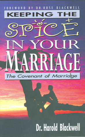 Keeping The Spice In Your Marriage  by  Harold Blackwell