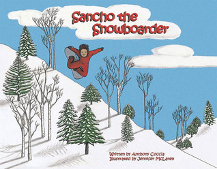 Sancho the Snowboarder Anthony Coccia