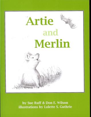 Artie and Merlin  by  S.U.E. Ruff