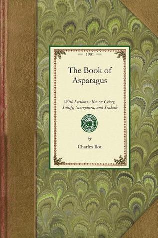 The Book of Asparagus  by  Charles Ilot