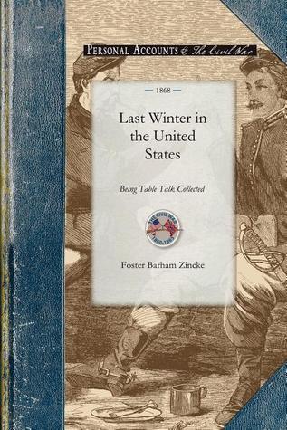 Last Winter in the United States F Barham Zincke