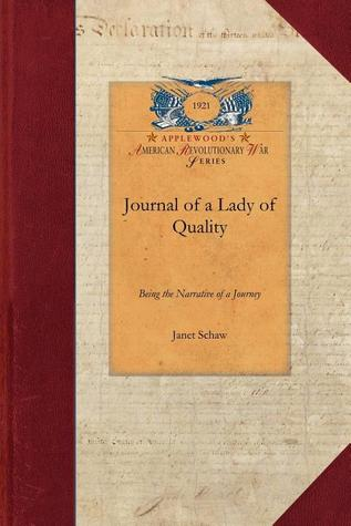 Journal of a Lady of Quality  by  Janet Schaw