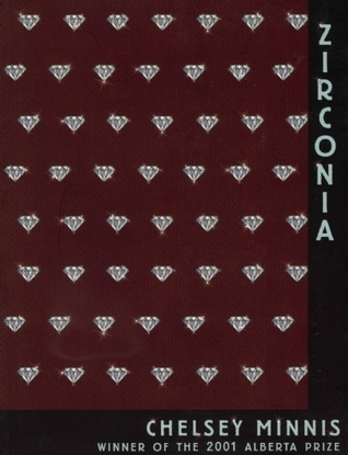 Zirconia  by  Chelsey Minnis