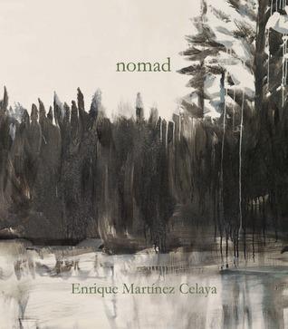 Nomad  by  Enrique Martinez Celaya