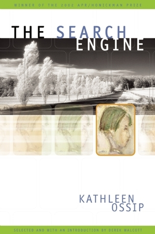 The Search Engine  by  Kathleen Ossip