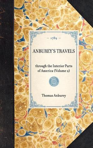 Anbureys Travels Thomas Anburey