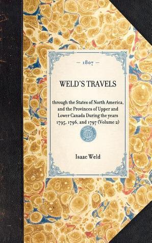 Welds Travels Isaac Weld