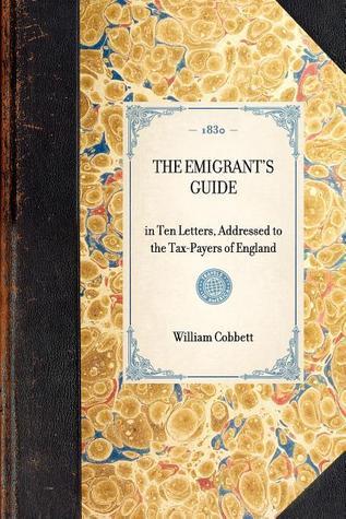 Emigrants Guide  by  William Cobbett