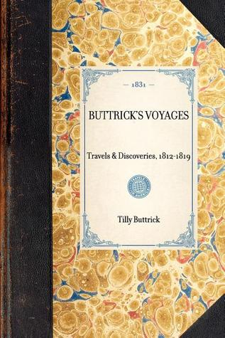Buttricks Voyages: Boston, 1831  by  Tilly Buttrick