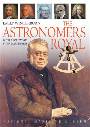 The Astronomers Royal  by  Emily Winterburn