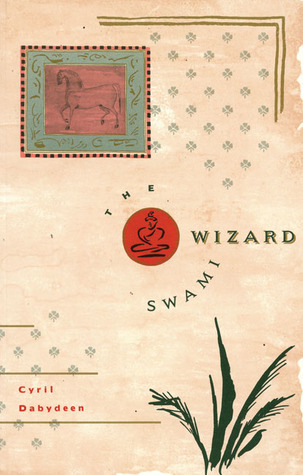 The Wizard Swami Cyril Dabydeen