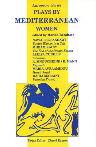 Plays Mediterranean Women by Marion Baraitser