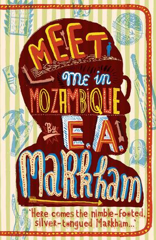 Meet Me in Mozambique E.A. Markham