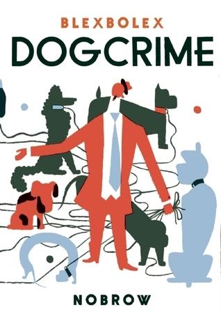 Dogcrime  by  Blexbolex