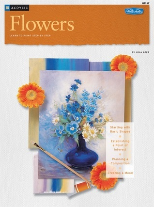 Acrylic: Flowers Lola Ades