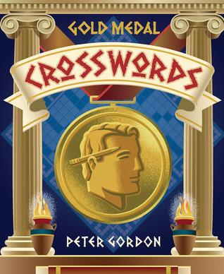 Gold Medal Crosswords  by  Peter     Gordon