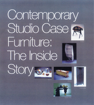 Contemporary Studio Case Furniture: The Inside Story Chazen Museum of Art