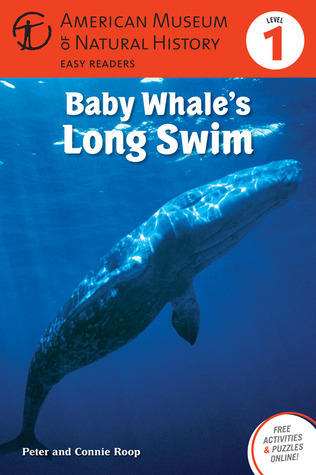 Baby Whales Long Swim: (Level 1)  by  Connie Roop